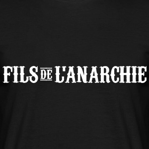 Fils de l'Anarchie - T-shirt Homme