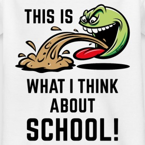 This Is What I Think About School! (PNG) T-Shirts - Teenager T-Shirt