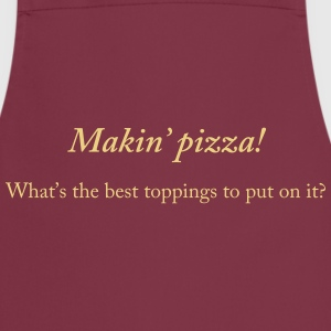 Makin' pizza - Cooking Apron