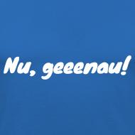 Motiv ~ Nu geeenau