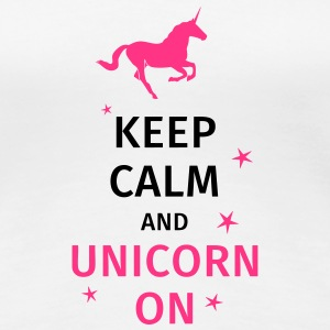 keep calm and unicorn on T-Shirts - Frauen Premium T-Shirt