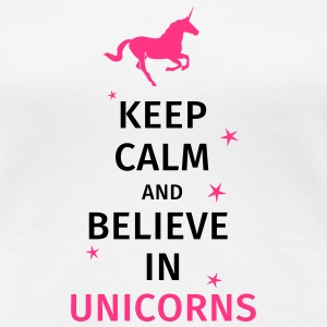keep calm and believe in unicorns T-Shirts - Women's Premium T-Shirt
