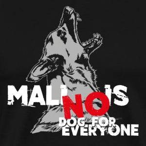 No Dog for everyone T-Shirts - Männer Premium T-Shirt