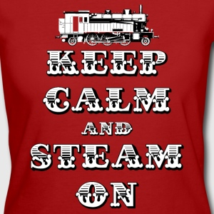 Keep Calm and Steam On #1A Women's Organic T-Shirt - Women's Organic T-shirt