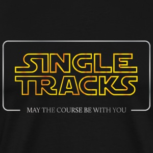 Single Tracks - May the course be with you - Men's Premium T-Shirt
