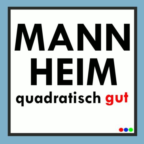 Mannheim-Quadratisch gut
