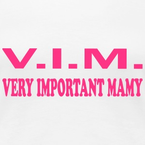 Very important mamy Tee shirts - T-shirt Premium Femme