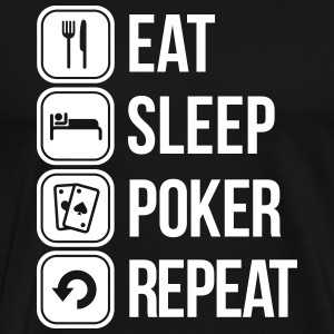 eat sleep poker repeat Tee shirts - T-shirt Premium Homme