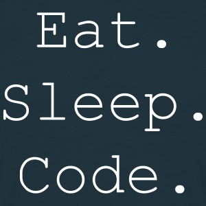 Eat. Sleep. Code. - Männer T-Shirt