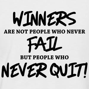 Winners are not people who never fail... Tee shirts - T-shirt baseball manches courtes Homme