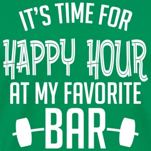 it's time for happy hour at my favorite bar B 1c T-Shirts - Men's Premium T-Shirt