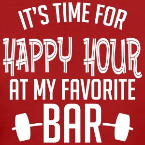 it's time for happy hour at my favorite bar B 1c T-Shirts - Women's Organic T-shirt