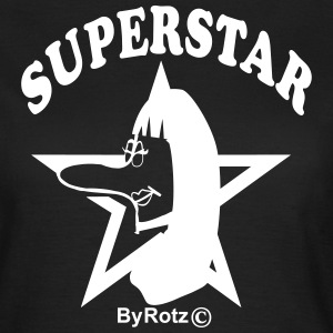 Sexy Rotz Superstar - Frauen T-Shirt