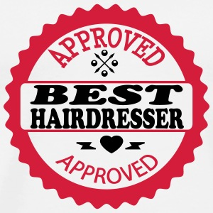 Approved best hairdresser Tee shirts - T-shirt Premium Homme