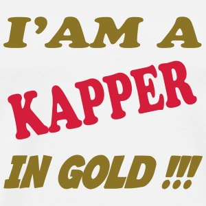 I'am a kapper in gold !!! T-shirts - Premium-T-shirt herr