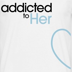 Addicted To Her Tee shirts - T-shirt Homme