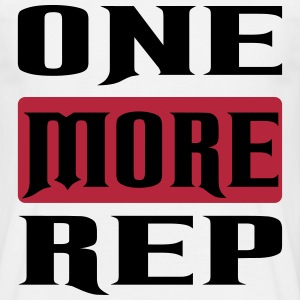 one more rep T-Shirts - Männer T-Shirt