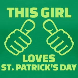 This girl loves St. Patrick's day T-Shirts - Frauen Premium T-Shirt