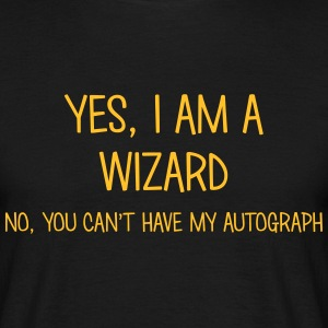 wizard yes no cant have autograph t-shirt - Men's T-Shirt