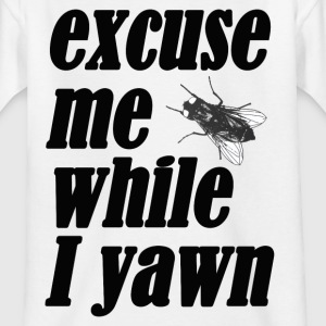 Excuse me while I yawn - Kids' T-Shirt