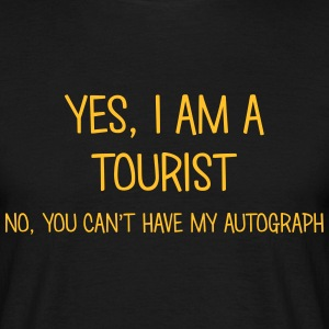 tourist yes no cant have autograph t-shirt - Men's T-Shirt
