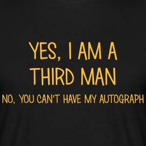third man yes no cant have autograph t-shirt - Men's T-Shirt