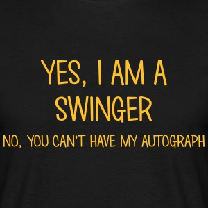 swinger yes no cant have autograph t-shirt - Men's T-Shirt