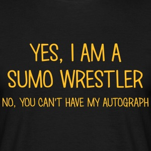 sumo wrestler yes no cant have autograph t-shirt - Men's T-Shirt