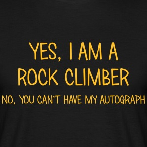 rock climber yes no cant have autograph t-shirt - Men's T-Shirt