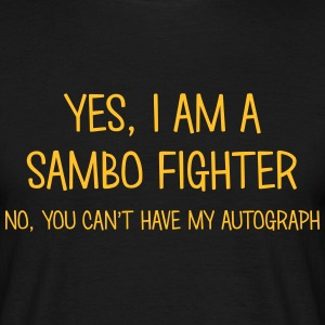 sambo fighter yes no cant have autograph t-shirt - Men's T-Shirt