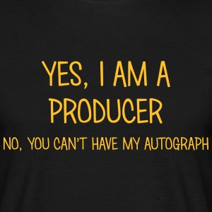 producer yes no cant have autograph t-shirt - Men's T-Shirt