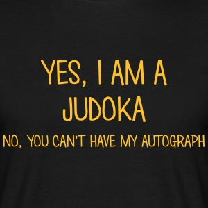 judoka yes no cant have autograph t-shirt - T-shirt Homme