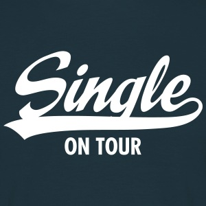 Single On Tour T-shirts - Mannen T-shirt