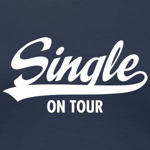 Single On Tour T-Shirts - Frauen Premium T-Shirt