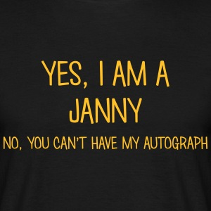 janny yes no cant have autograph t-shirt - Men's T-Shirt