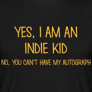 indie kid yes no cant have autograph t-shirt - T-shirt Homme