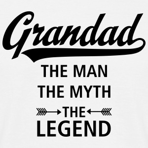 Grandad - The Man - The Myth - The Legend T-Shirts - Männer T-Shirt