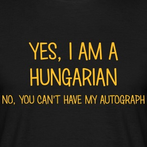 hungarian yes no cant have autograph t-shirt - Men's T-Shirt