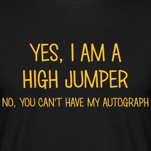 high jumper yes no cant have autograph t-shirt - T-shirt Homme