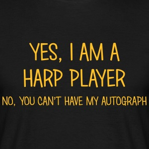 harp player yes no cant have autograph t-shirt - T-shirt Homme