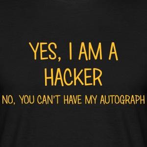 hacker yes no cant have autograph t-shirt - Men's T-Shirt