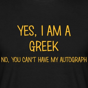 greek yes no cant have autograph t-shirt - Men's T-Shirt