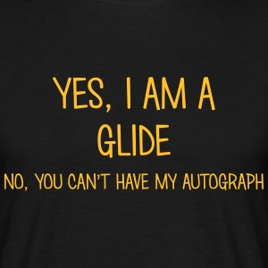 glide yes no cant have autograph t-shirt - Men's T-Shirt