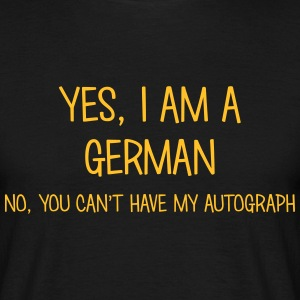 german yes no cant have autograph t-shirt - T-shirt Homme