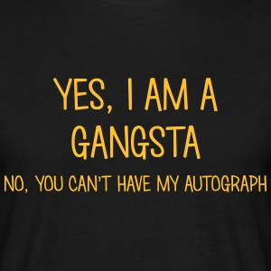 gangsta yes no cant have autograph t-shirt - T-shirt Homme