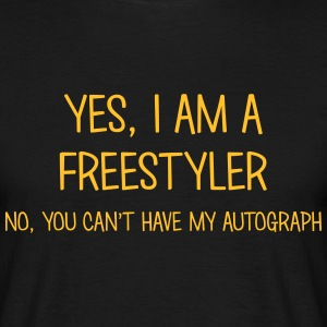 freestyler yes no cant have autograph t-shirt - T-shirt Homme