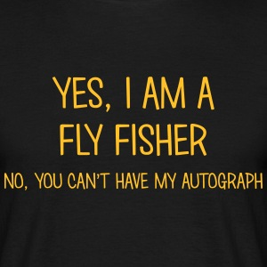 fly fisher yes no cant have autograph t-shirt - T-shirt Homme