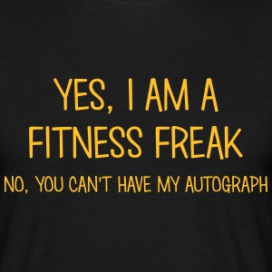 fitness freak yes no cant have autograph t-shirt - T-shirt Homme