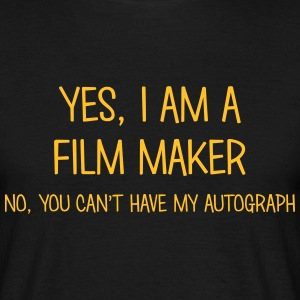 film maker yes no cant have autograph t-shirt - T-shirt Homme