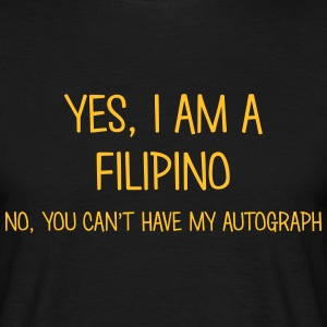 filipino yes no cant have autograph t-shirt - Men's T-Shirt